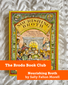 Nourishing Broth: Our October recommended read about broth nutrition
