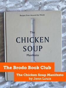 The Chicken Soup Manifesto by Jenn Louis